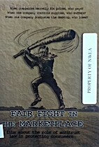 Fair fight in the marketplace [film - DVD]…