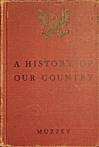 A history of our country by David Saville…