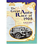 The Great Auto Race of 1908 (Scott Foresman…
