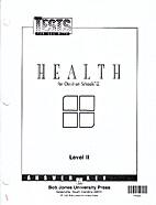 Health for Christian Schools Level II Tests…