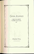 China Journey : A Diary of Six Months in…