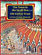The Town in the Snuff-box and Old Father…