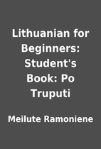 Lithuanian for Beginners: Student's…