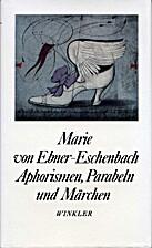 Aphorismen, Parabeln und Märchen by Marie…