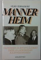 Mannerheim. Valtiomies ja sotapäällikkö…