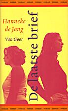 De laatste brief by Hanneke de Jong