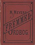 Fremmedordbog by Ludvig Meyer