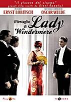 Lady Windermere's Fan [1925 film] by Ernst…