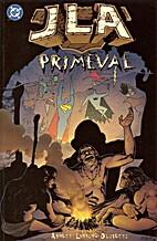 JLA: Primeval by Dan Abnett
