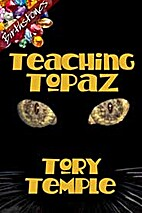 Teaching Topaz by Tory Temple