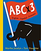 ABC x 3 English, Espanol, Francais by Marthe…