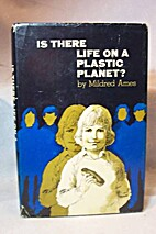 Is There Life On a Plastic Planet? by…