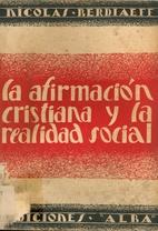 La afirmación cristiana y la realidad…