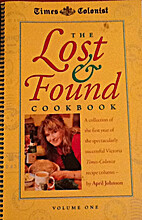 The Lost & Found Cookbook, Volume 1 by April…