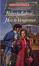 Heir to Vengeance (Signet) by Roberta Eckert