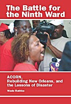 The Battle for the Ninth Ward: ACORN,…