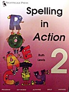 Spelling in action - 2 by Ruth Lewis