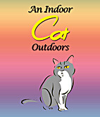 An Indoor Cat Outdoors by Jupiter Kids