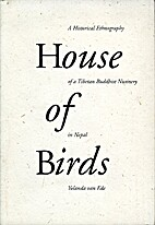 House of Birds, A Historical Ethnography of…