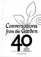 Conversations from the Garden by Marcia…