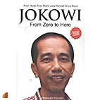 Jokowi From Zero to Hero : Kisah Nyata Anak…