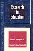 Research in Education by John Jr. Hayman