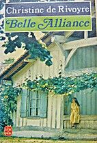 Belle alliance by Christine de Rivoyre