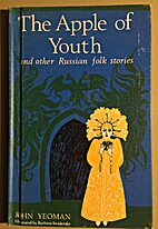 The apple of youth, and other Russian folk…