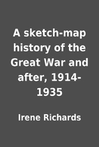 A sketch-map history of the Great War and…