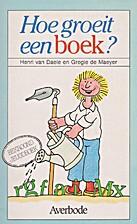 Hoe groeit een boek ? een boekje over boeken…