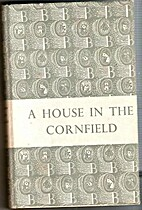 The House In The Cornfield by Cledwyn Hughes