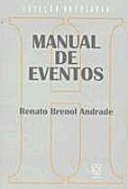 Manual de Eventos by Renato Brenol Andrade