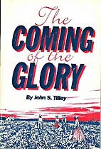 The Coming Of the Glory by John Shipley…