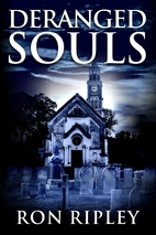 Deranged Souls: Supernatural Horror with…