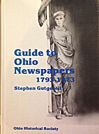 Guide to Ohio Newspapers 1793-1973:Union…