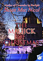 The Magick of Christmas by Susan Mac Nicol