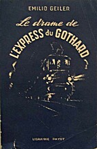 Gotthard express 41 by Emilio Geiler