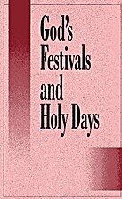 God's festivals and holy days by Herbert W.…