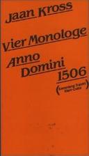 Vier Monologe Anno Domini 1506. Historische…