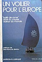 Un voilier pour l'Europe by Patricia-M.…