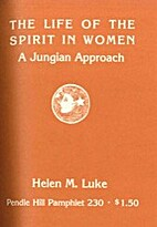 The life of the spirit in women : a Jungian…