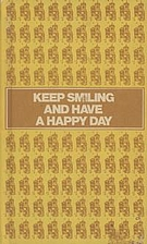 Keep smiling and have a happy day (A Stanyan…
