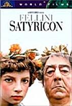 Satyricon by Federico Fellini
