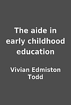 The aide in early childhood education by…