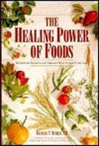 The Healing Power of Foods by Michael T.…