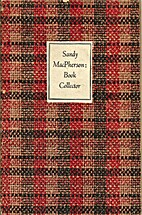 Sandy MacPherson: book collector by Newman…