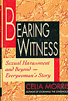 Bearing Witness: Sexual Harassment and…
