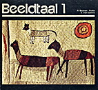 Beeldtaal 1 by H. Bouman-Fichte