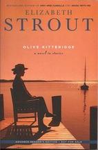 Olive Kitteridge: Fiction by Elizabeth…