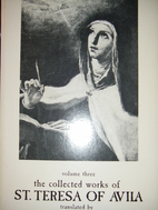 The Collected Works of St. Teresa of Avila,…